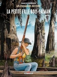 François Bourgeon - Les Passagers du Vent Tome 7 : La petite fille Bois-Caïman - Livre 2.
