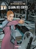 François Bourgeon - Les Passagers du Vent Tome 8 : Le sang des cerises - Livre 1, Rue de l'abreuvoir.