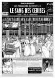 François Bourgeon et Michel Thiébaut - Les Passagers du Vent Tome 8 : Le sang des cerises - N° 4/4, août 2018, Rue de l'abreuvoir.