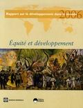 François Bourguignon et Francisco Ferreira - Equité et développement - Rapport sur le développement dans le monde.