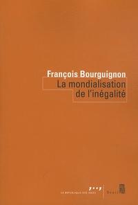 François Bourguignon - La mondialisation de l'inégalité.