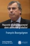 François Bourguignon - Pauvreté et développement dans un monde globalisé.