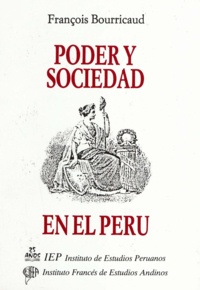 François Bourricaud - Poder y sociedad en el Perú.