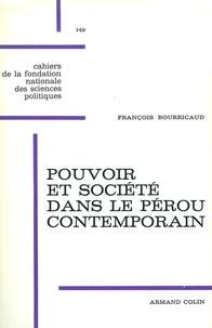 François Bourricaud - Pouvoir et société dans le Pérou contemporain.