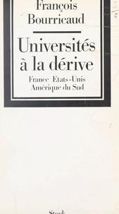 François Bourricaud - Universités à la dérive.