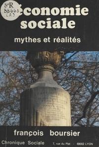 François Boursier - L'Économie sociale : Mythes et réalités.