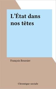François Boursier - L'État dans nos têtes.