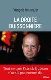 François Bousquet - La droite buissonnière.