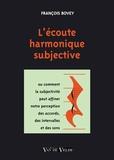 François Bovey - L'écoute harmonique subjective.
