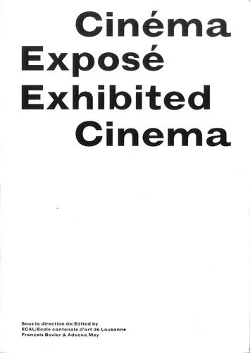 François Bovier et Adeena Mey - Cinéma exposé.
