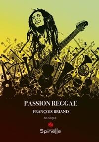 François Briand - Passion Reggae.