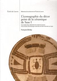 François Bridey - L'iconographie du décor peint de la céramique de Suse - Volume 1, Les coupes des collections du musée du Louvre et du musée d'Archéologie nationale de Saint-Germain-en-Laye.