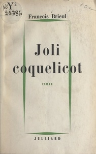 François Brieul - Joli coquelicot.