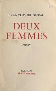François Brigneau - Deux femmes.