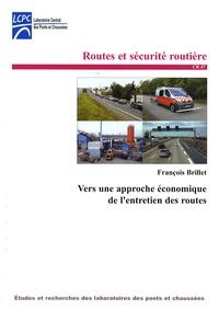 François Brillet - Vers une approche économique de l'entretien des routes.