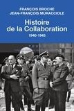François Broche et Jean-François Muracciole - Histoire de la collaboration.