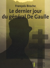 Le dernier jour du général de Gaulle.pdf