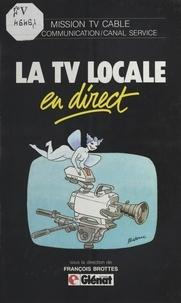 François Brottes - La TV locale en direct.