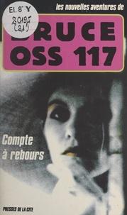 François Bruce et Martine Bruce - Compte à rebours.