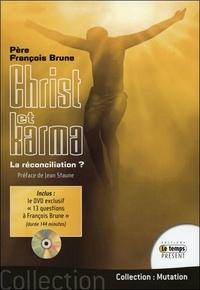 François Brune - Christ et karma - La réconciliation ?. 1 DVD