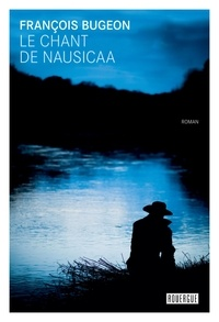 François Bugeon - Le chant de Nausicaa.