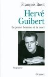 François Buot - Hervé Guibert.