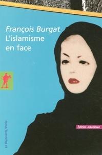 François Burgat - L'islamisme en face.