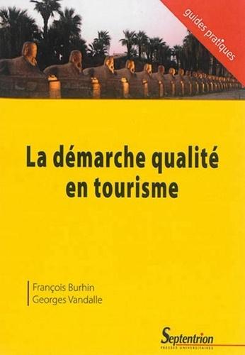 François Burhin et Georges Vandalle - La démarche qualité en tourisme.