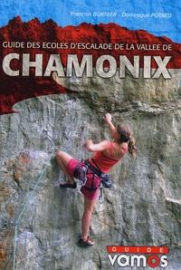 François Burnier et Dominique Potard - Guide des écoles d'escalade de la vallée de Chamonix.