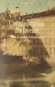 Accentsonline.fr L'administration des faveurs - L'Etat, les sourds et les aveugles (1789-1885) Image
