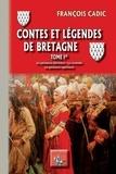 François Cadic - Contes et légendes de Bretagne - Tome 1, Les puissances inférieures, Les revenants, Les puissances supérieures.