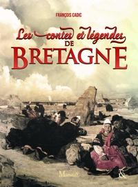 François Cadic - Les Contes et légendes de Bretagne.