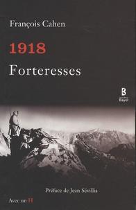 François Cahen - 1918 Forteresses.
