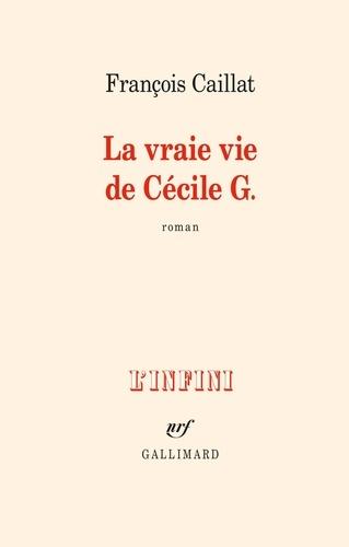 La vraie vie de Cécile G.