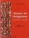 François Caillaud - Acteurs du changement - 44 portraits de militants.
