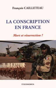 François Cailleteau - La conscription en France - Mort et résurrection ?.