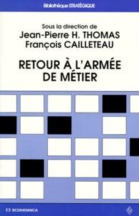 François Cailleteau et  Collectif - Retour à l'armée de métier.