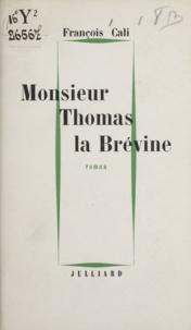 François Cali - Monsieur Thomas la Brévine.