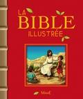 François Campagnac et Christophe Raimbault - La Bible illustrée.