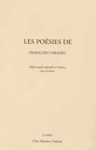 François Caradec - Les poésies de François Caradec.