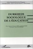 François Cardi et Joëlle Plantier - Durkheim sociologue de l'éducation.