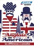 François Carlier - Anglais ou américain ? - Les différences à connaître.