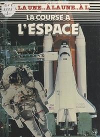 François Carlier et Pearce Wright - La course à l'espace.