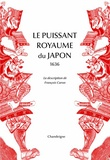 François Caron - Le puissant royaume du Japon, 1636 - La description de François Caron.