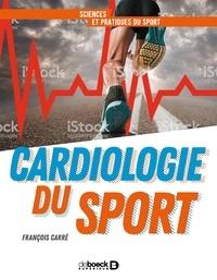 François Carré - Cardiologie du sport en pratique.