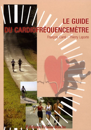 Le Guide Du Cardiofrequencemetre De La De Francois Carre Livre Decitre