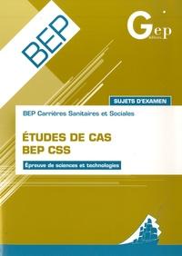 BEP Sanitaires et sociales-Etudes de cas - Epreuves de sciences et technologies-sujets dexamen.pdf