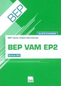 BEP VAM EP2 - Sujets dexamens-Pochette de lélève.pdf