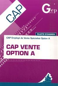 CAP Vente Option A - Sujets dexamens.pdf