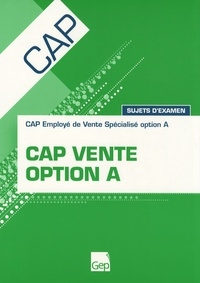 CAP vente option A - Sujets dexamen.pdf